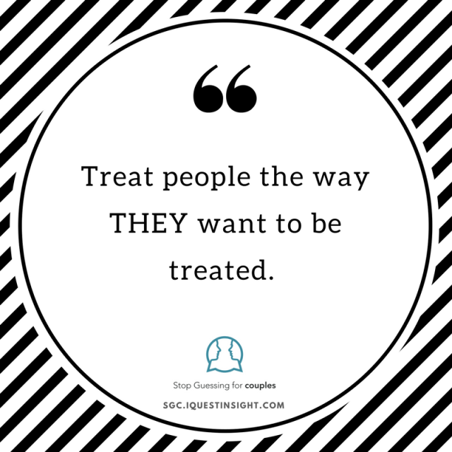 treat-people-the-way-they-want-to-be-treated