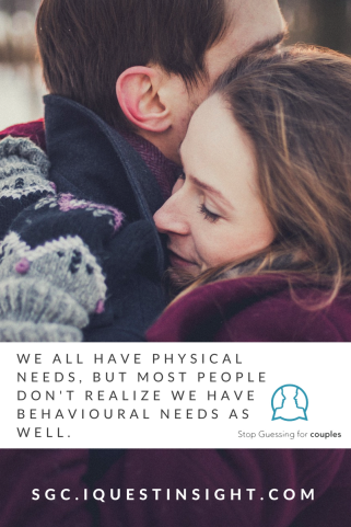 we-all-have-physical-needs-but-most-people-dont-realize-we-have-behavioural-needs-as-well